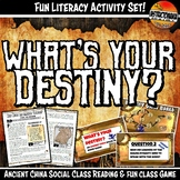 Ancient China What's Your Destiny Close Reading & Fun Comp