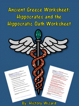 Ancient Greece Worksheet: Hippocrates and the Hippocratic Oath Worksheet