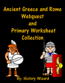 Ancient Greece and Rome Webquest and Primary Worksheet Collection