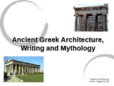 Ancient Greek Architecture, Writing and Mythology PowerPoint
