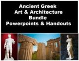 Greek Art & Architecture Powerpoint and Handout Bundle