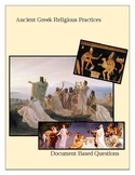 Ancient Greek Religious Practices; Document Based Questions