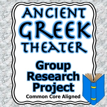 Ancient Greek Theater Group Research Project