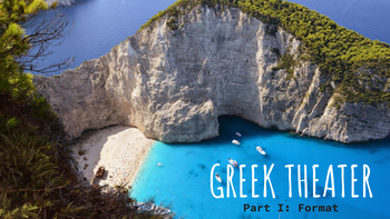 Ancient Greek Theater Notes Presentations & Quiz