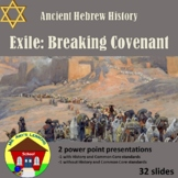 Ancient Hebrew Civilization: Breaking Covenant PowerPoint lesson