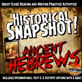 Ancient Hebrews Historical Snapshot Close Reading Investigation and Quiz