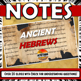 Ancient Hebrews PowerPoint Notes