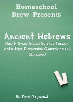 Ancient Hebrews (Sixth Grade Social Science Lesson)