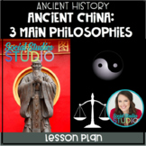 Ancient History: 3 Main Ancient Chinese Philosophies