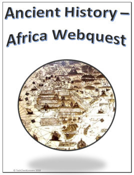 Ancient History - Africa Webquest for Google Apps - Internet Activity