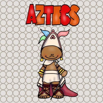 Ancient History- Aztec for the Elementary Student