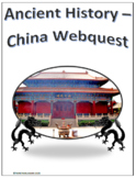 Ancient History - China Webquest Internet Activity