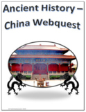 Ancient History - China Webquest for Google Apps - Internet Activity