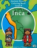 Ancient History Coloring Book: Inca-Level B