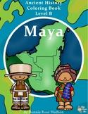 Ancient History Coloring Book: Maya-Level B