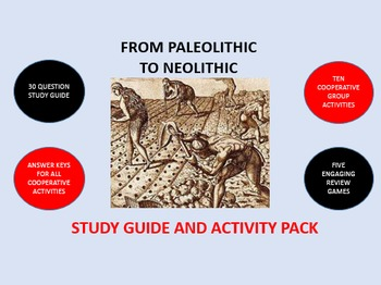 From Paleolithic to Neolithic: Study Guide and Activity Pack