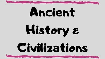 Ancient History Guided Notes