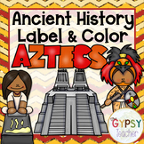 Ancient History Label and Color - The Aztecs