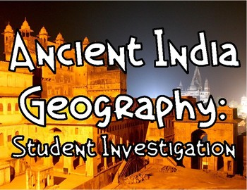 Ancient India: Geography Investigation