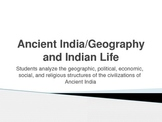 Ancient India - Geography and Ancient Indian Life in the I