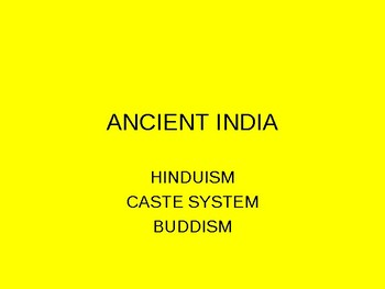 Ancient India, Hinduism, Caste system, Buddhism