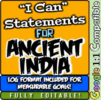"Ancient India ""I Can"" Statements & Learning Goals! Log & M"