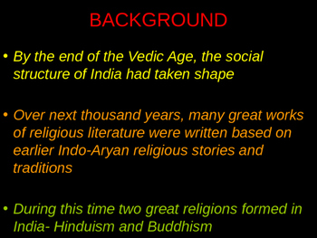 Ancient India (Indus) The importance of religion in society with caste system