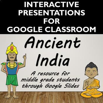 Ancient India Interactive Presentation for Google Slides