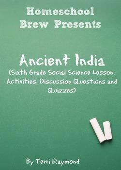 Ancient India (Sixth Grade Social Science Lesson)