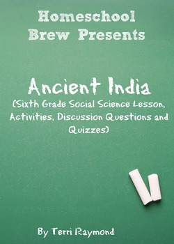 Ancient India (Sixth Grade Social Science Lesson)
