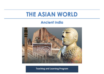 Ancient India - Teaching Program , Resources and Assessment Pack - 30 items