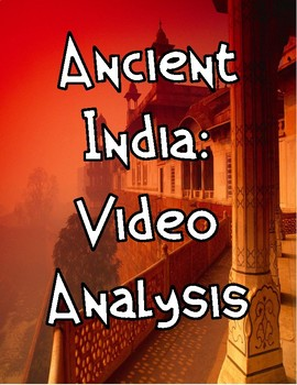 Ancient India: Video Analysis