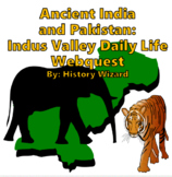 Ancient India and Pakistan: Indus Valley Daily Life Webquest