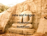 Ancient India and Religion- Hinduism and Buddhism