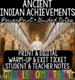 Ancient Indian Achievements - PowerPoint, Guided Notes, &