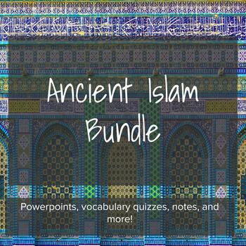 Ancient Islam Complete Unit - Lesson Bundle
