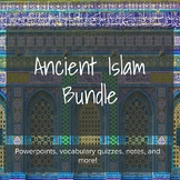 Ancient Islam Complete Unit - Lesson Bundle