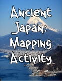 Ancient Japan: Mapping Activity