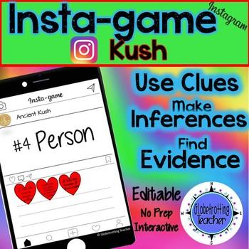 Ancient Kush Activity - Instagram (Editable Insta-game)