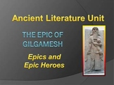 Ancient Literature Epics and Epic Heroes Unit Introduction