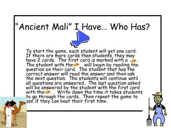 Ancient Mali I have...Who has?