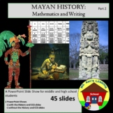 Ancient Mayan Calendars, Mathematics and Writing PowerPoint Presentation