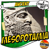 Ancient Mesopotamia Lesson & Activity COMPLETE UNIT Bundle Common Core 5-8