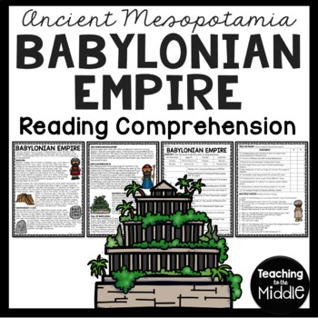Ancient Mesopotamia Babylonian Empire Reading Comprehension Worksheet