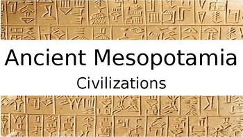 Ancient Mesopotamia Civilizations Power Point