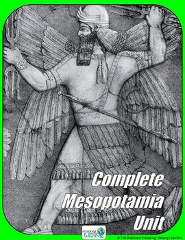Ancient Mesopotamia Complete Unit & Assessment
