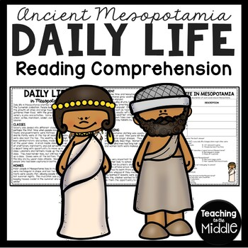 Ancient Mesopotamia Daily Life Reading Comprehension Worksheet
