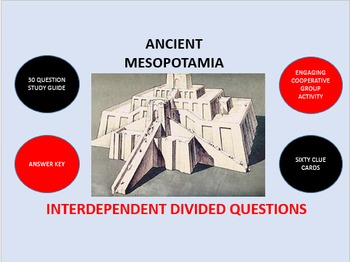 Ancient Mesopotamia:  Interdependent Divided Questions Activity