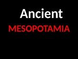 Ancient Mesopotamia Power Point