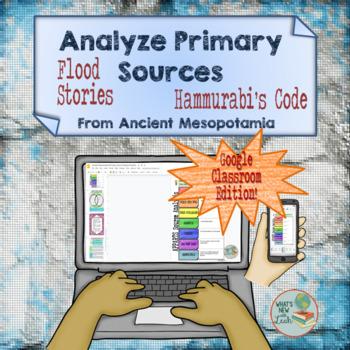 Ancient Mesopotamia Primary Source Analysis For Google Cla